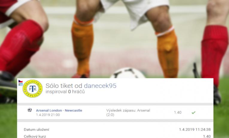 Analýza tiketu z 1. apríla: Arsenal porazil Newcastle, sázkař vyhrál 105.000,- Kč!
